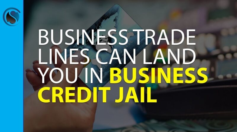 Buying Business Trade Lines Can Land You in Business Credit Jail